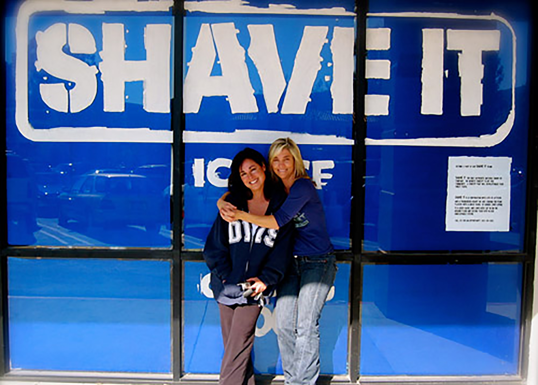 Shave It Owners Lisa Kudirka and Karen Bain
